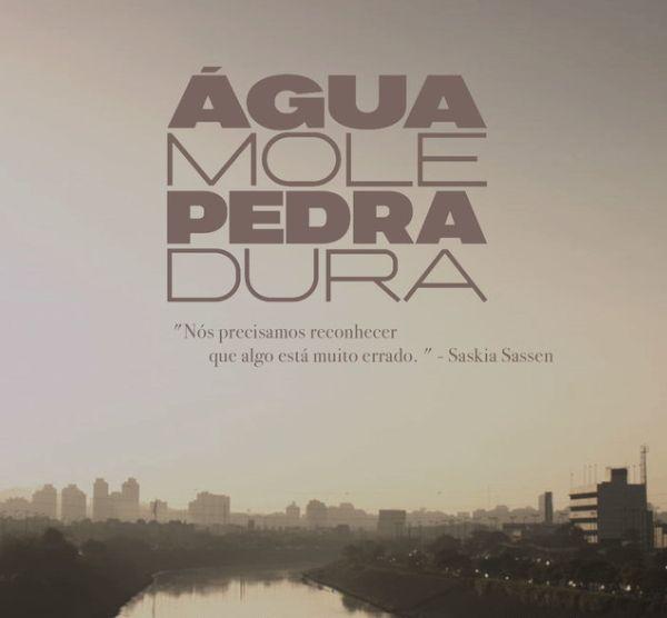 Exibição do filme Água Mole Pedra Dura