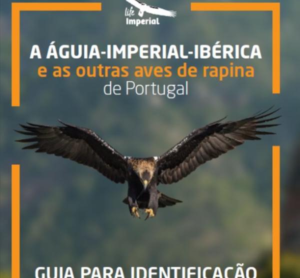 A Águia-imperial-ibérica e as outras aves de rapina de Portugal