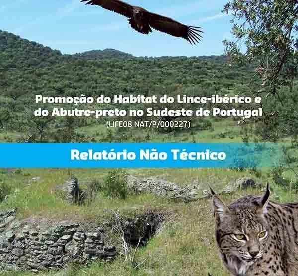 Relatório não técnico LIFE Habitat Lince Abutre - Promoção do Habitat do lince-ibérico e do Abutre-preto no Sudeste de Portugal