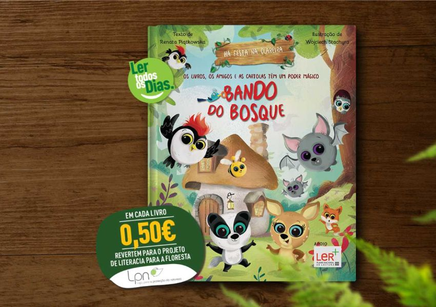 A LPN e o Bando do Bosque