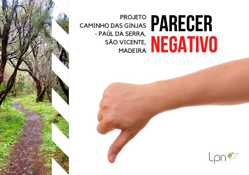 Parecer desfavorável ao projeto: Caminho das Ginjas - Paúl da Serra